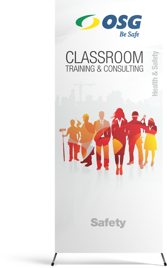 OSG Be Safe Classroom Training & Consulting Pull-Up Stand-Up Banner
